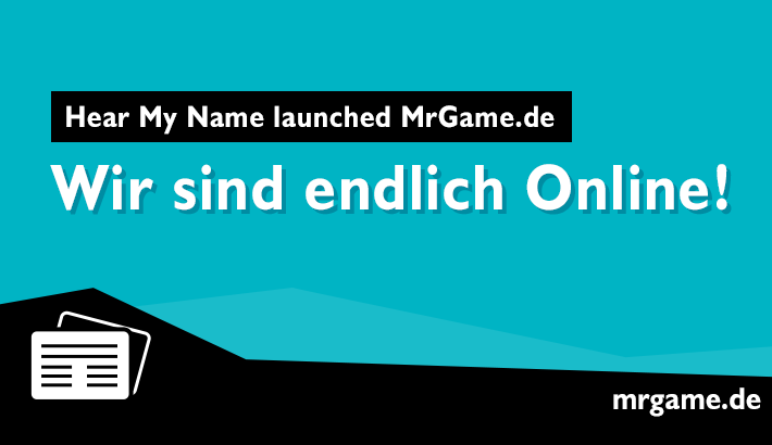 Hear My Name launched MrGame.de