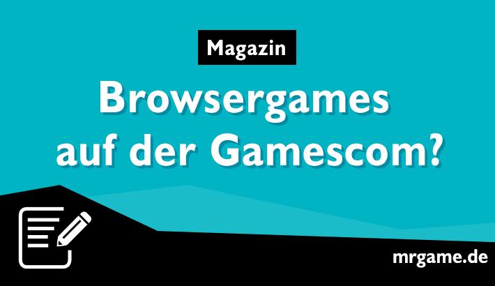 Browsergames auf der Gamescom?