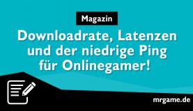 Download und Ping: Der passende Internet-Anschluss für Gamer