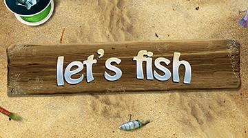 Let's Fish lädt euch zum Angeln ein